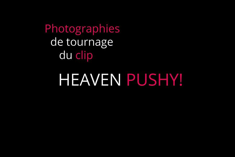 Photos de tournage / Clip Heaven pour El Infini Production